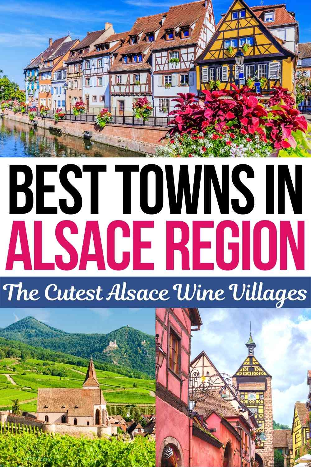 Discover the 8 best Alsace villages and towns to visit during your France vacation! This list includes popular Alsatian towns like Colmar and Eguisheim as well as some hidden gems along the Alsace Wine Route. | alsace wine villages | where to stay in alsace france | things to do in alsace | alsace destinations | alsace region
