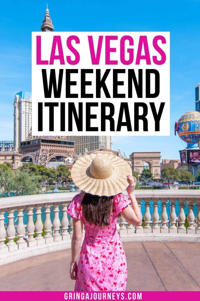Learn what to see during a weekend in Las Vegas in this itinerary, like the Bellagio fountains, High Roller, Fremont Street, and more!